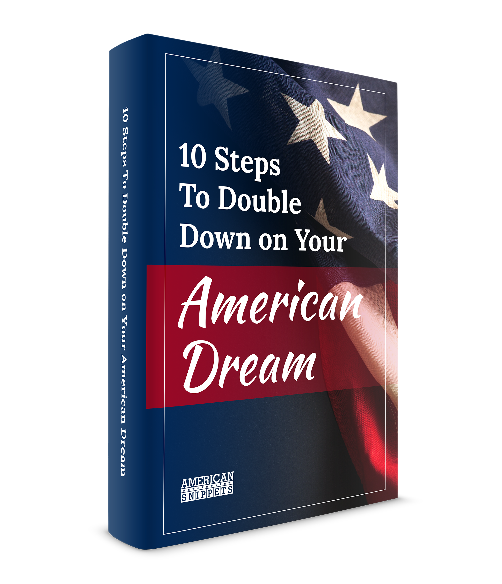 double down on your american dream