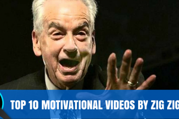 Top 10 motivational videos from Zig Ziglar